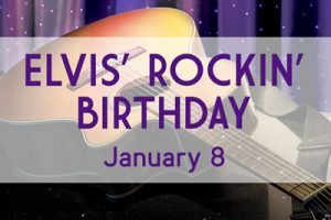 RAH_Holidays_NewsSpecials_ElvisBday_2017_web