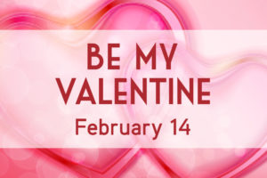RAH_UpcomingEvents02_BeMyValentine_2019